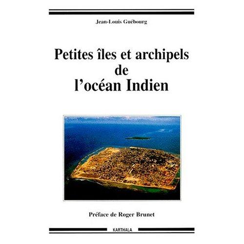 PETITES ILES ET ARCHIPELS DE L'OCEAN INDIEN