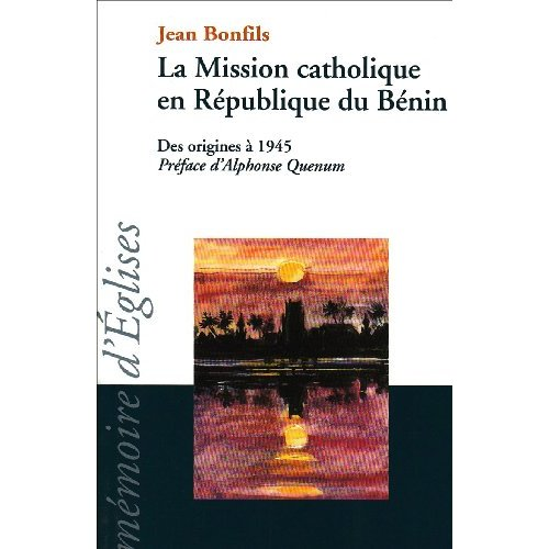MISSION CATHOLIQUE EN REPUBLIQUE DU BENIN
