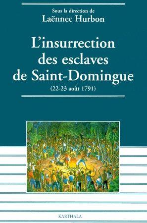 INSURRECTION DES ESCLAVES DE SAINT-DOMINGUE (22-23 AOUT 1791)