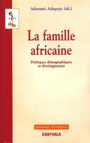 FAMILLE AFRICAINE. POLITIQUES DEMOGRAPHIQUES ET DEVELOPPEMENT