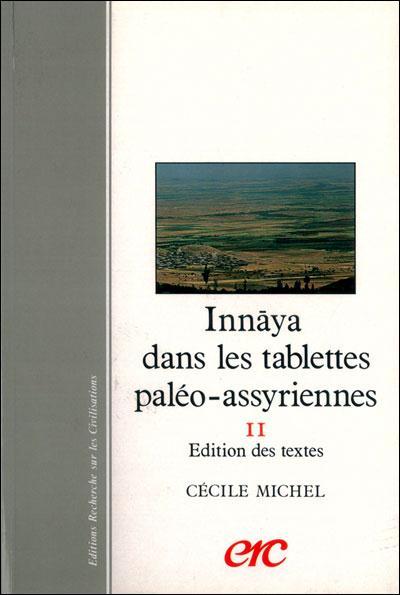 INNAYA DANS LES TABLETTES PALEO-ASSYRIENNES T2 EDITION DES TEXTES