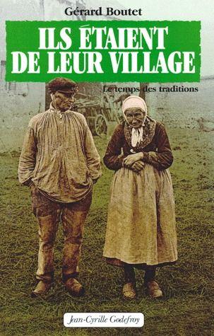 ILS ETAIENT DE LEUR VILLAGE