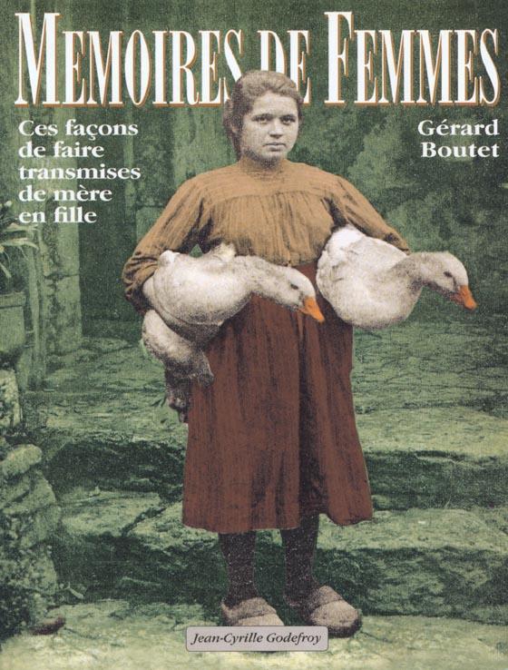 MEMOIRES DE FEMMES CES FACONS DE FAIRE TRANSMISES DE MERE EN FILLE