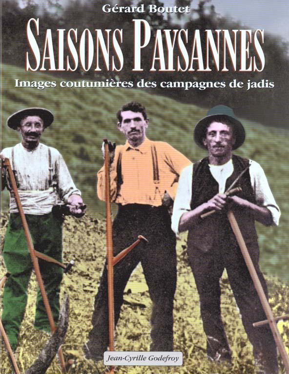 SAISONS PAYSANNES IMAGES COUTUMIERES DES CAMPAGNES DE JADIS