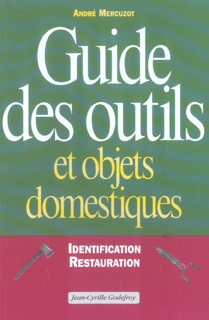 GUIDE DES OUTILS & OBJETS DOMESTIQUE