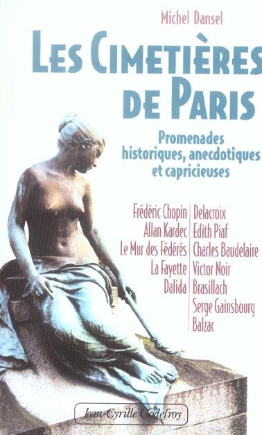 LES CIMETIERES DE PARIS PROMENADES HISTORIQUES, ANECDOTIQUES ET CAPRICIEUSES - FREDERIC CHOPIN, ALLA