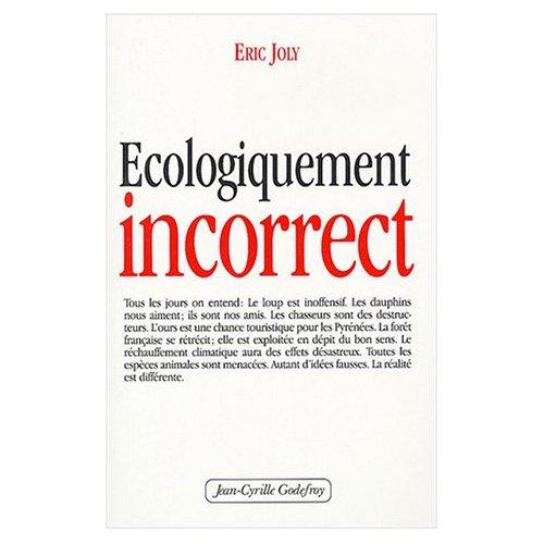 ECOLOGIQUEMENT INCORRECT