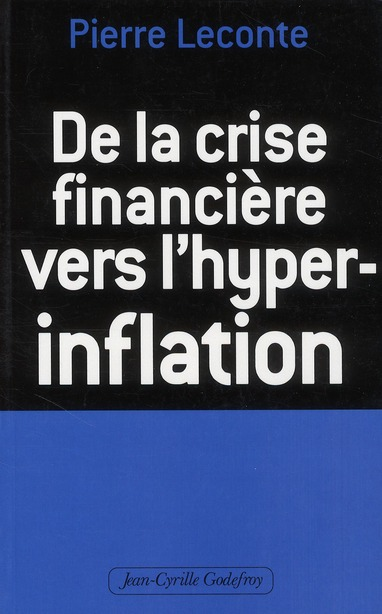 CRISE FINANCIERE VERS L'HYPER-INFLATION