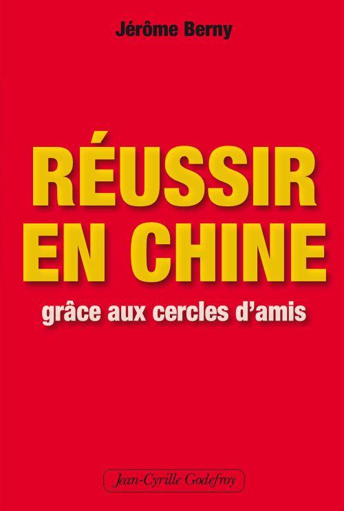 REUSSIR EN CHINE