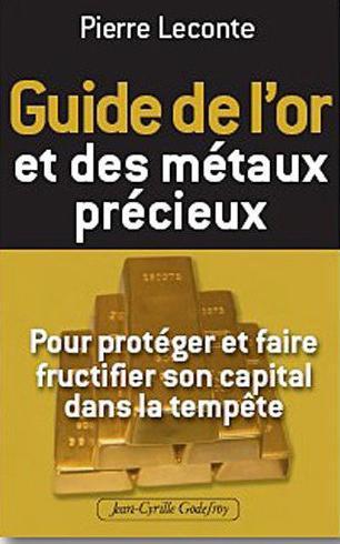 GUIDE DE L'INVESTISSEMENT EN OR ET AUTRE METAUX PRECIEUX