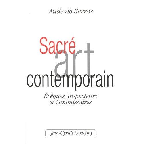 SACRE ART CONTEMPORAIN EVEQUES, INSPECTEURS ET COMMISSAIRES