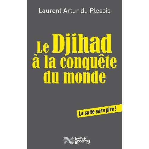 DJIHAD A LA CONQUETE DU MONDE (LE)