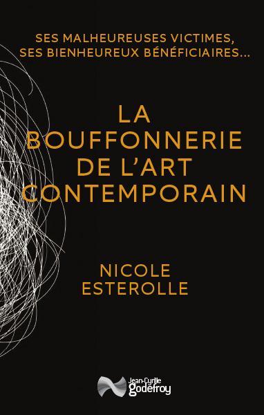 LA BOUFFONNERIE DE L'ART CONTEMPORAIN (RV)