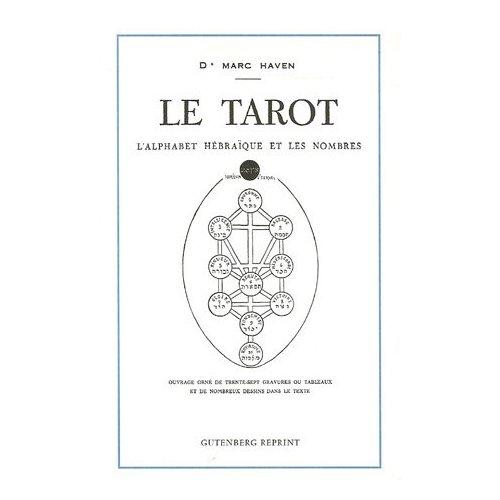 LE TAROT L'ALPHABET HEBRAIQUE ET LES NOMBRES
