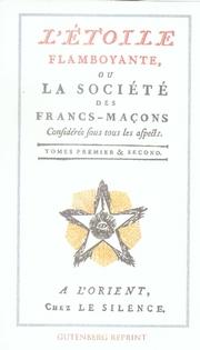 ETOILE FLAMBOYANTE OU LA SOCIETE DES FRANCS-MACONS (L') T1/T2