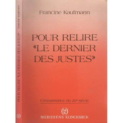 """POUR RELIRE """"LE DERNIER DES JUSTES"""" - REFLEXIONS SUR LA SHOAH"""