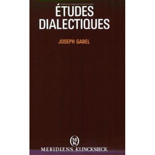ETUDES DIALECTIQUES