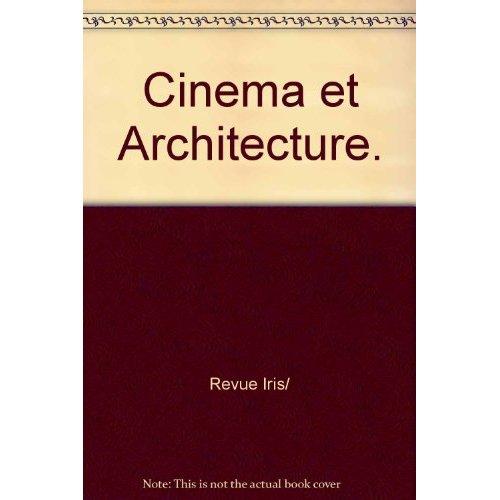 CINEMA ET ARCHITECTURE.