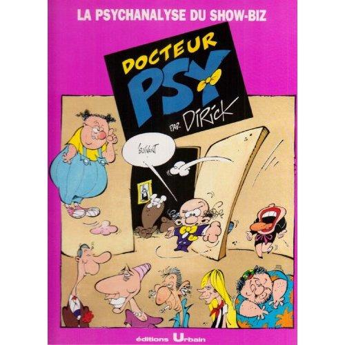 DOCTEUR PSY : LA PSYCHANALYSE DU SHOW BIZ