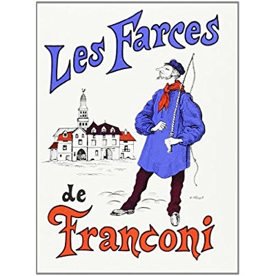 LES FARCES DE FRANCONI