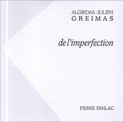 DE L'IMPERFECTION