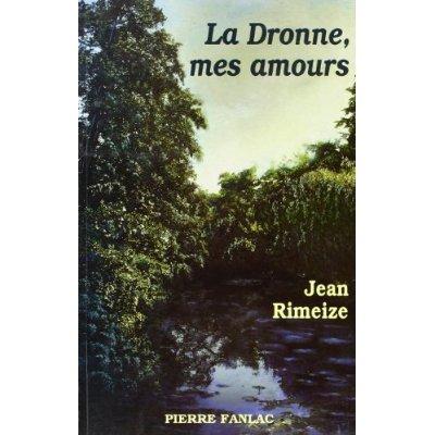 LA DRONNE, MES AMOURS