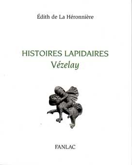 HISTOIRES LAPIDAIRES VEZELAY
