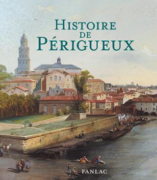 HISTOIRE DE PERIGUEUX