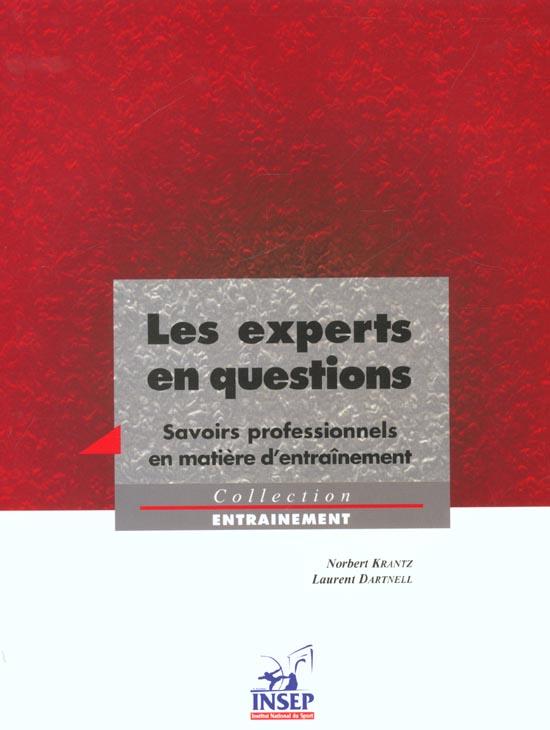 LES EXPERTS EN QUESTIONS SAVOIRS PROFESSIONNELS EN MATIERE D'ENTRAINEMENT