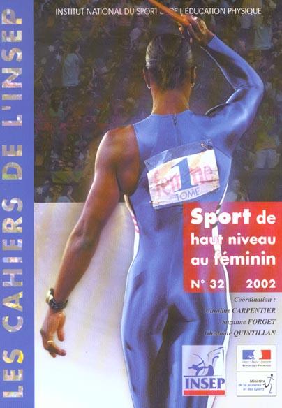SPORT DE HAUT NIVEAU AU FEMININ NO 32-2002 TOME 1