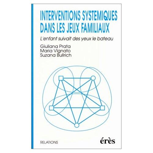 INTERVENTIONS SYSTEMIQUES DANS LES JEUX FAMILIAUX