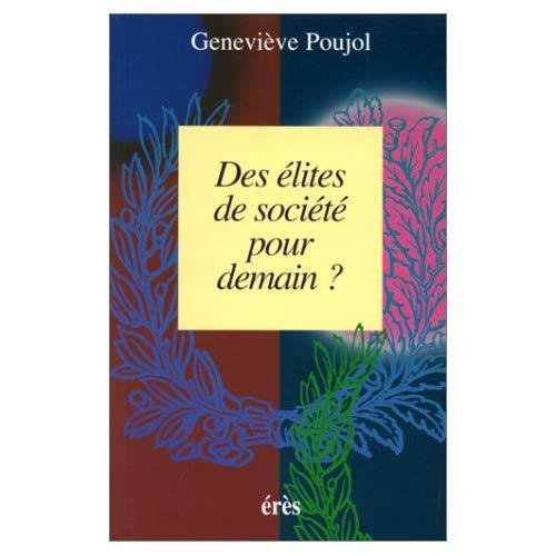 DES ELITES DE SOCIETE POUR DEMAIN ?