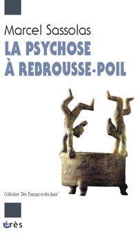 PSYCHOSE A REBROUSSE POIL (LA)