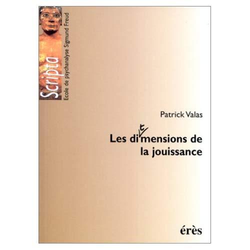 DIMENSIONS DE LA JOUISSANCE (LES)