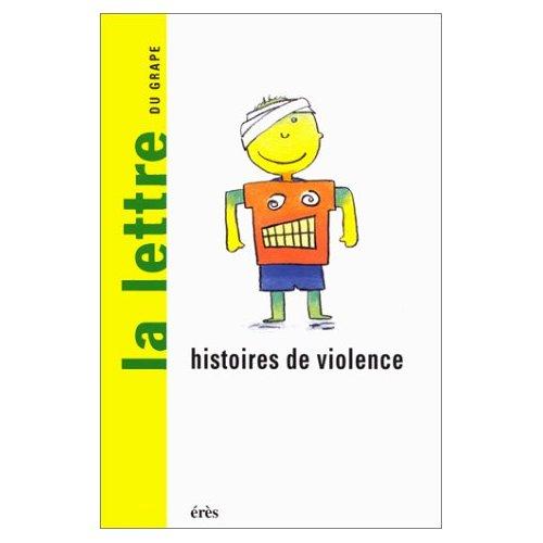 GRAPE 38 - HISTOIRES DE VIOLENCE