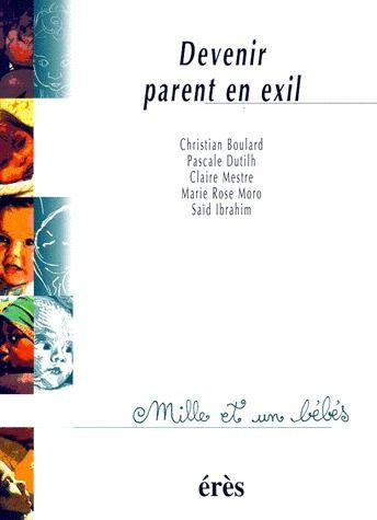 1001 BB 026 - DEVENIR PARENT EN EXIL