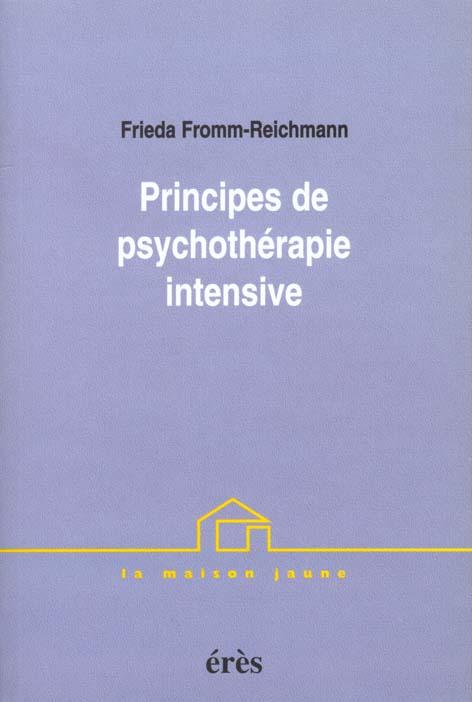 PRINCIPES DE PSYCHOTHERAPIE INTENSIVE