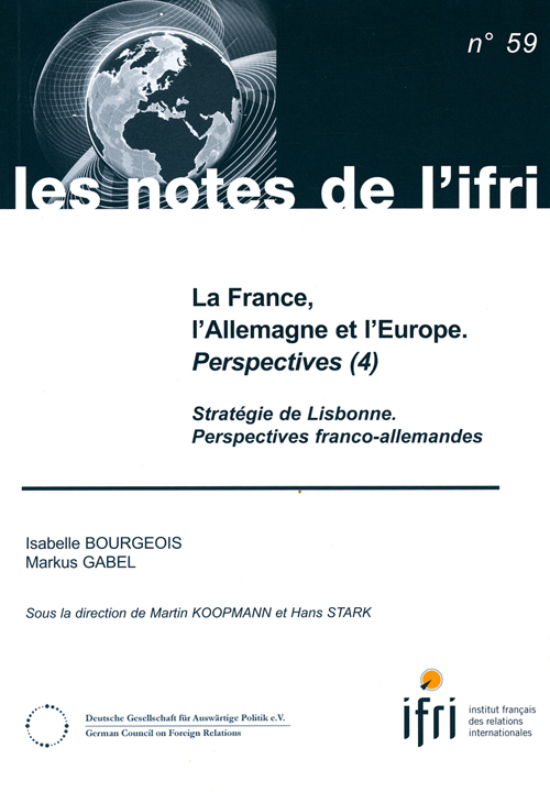 LA FRANCE, L'ALLEMAGNE ET L'EUROPE. PERSPECTIVES (4) N 59 - STRATEGIE DE LISBONNE. PERSPECTIVES FRAN