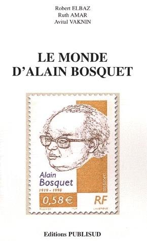 LE MONDE D'ALAIN BOSQUET
