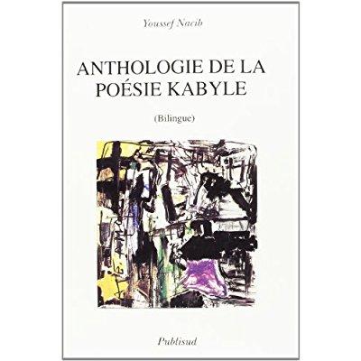ANTHOLOGIE DE LA POESIE KABYLE (BILINGUE)