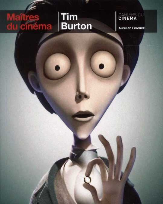 TIM BURTON/MAITRE DU CINEMA