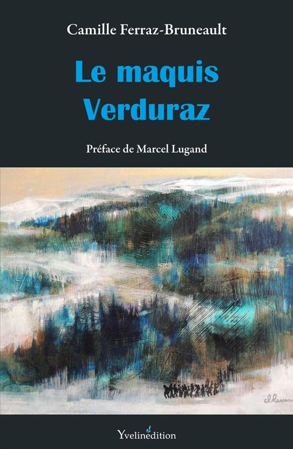 LE MAQUIS VERDURAZ