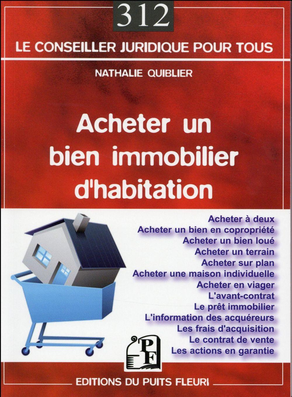 ACHETER UN BIEN IMMOBILIER D'HABITATION