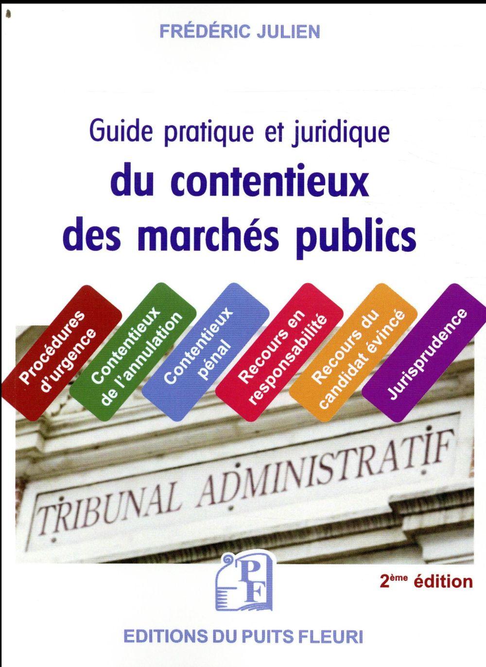 GUIDE JURIDIQUE ET PRATIQUE DU CONTENTIEUX DES MARCHES PUBLICS