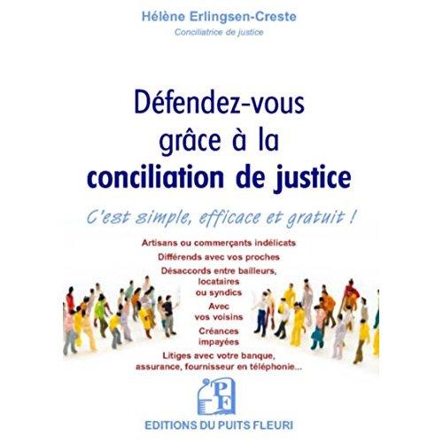 DEFENDEZ VOUS GRACE A LA CONCILIATION DE JUSTICE