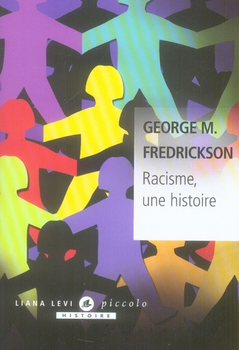 RACISME UNE HISTOIRE
