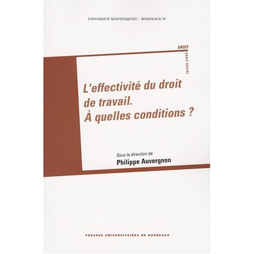 EFFECTIVITE DU DROIT DU TRAVAIL A QUELLES CONDITIONS