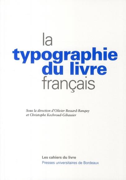 TYPOGRAPHIE DU LIVRE FRANCAIS