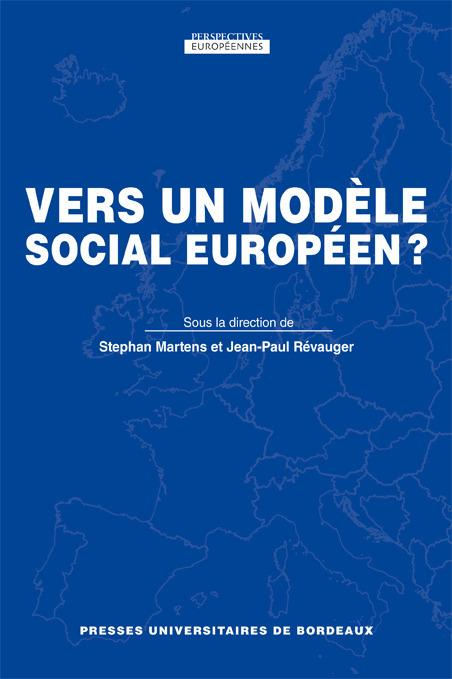 VERS UN MODELE SOCIAL EUROPEEN