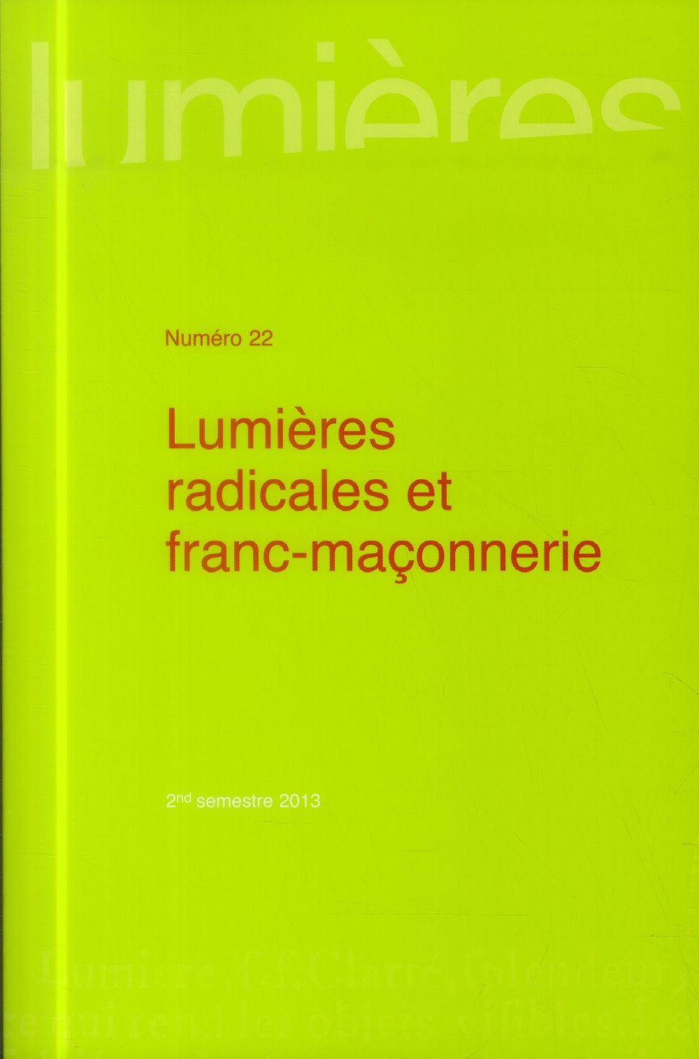 LUMIERES RADICALES ET FRANC MACONNERIE